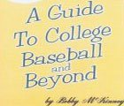 A Guide to College Baseball and Beyond