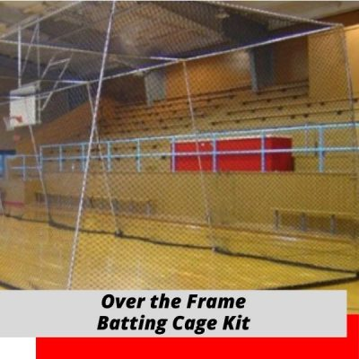 Over the Frame Batting Cage Kit