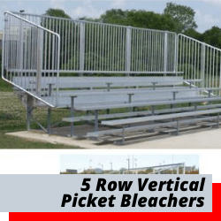 5 Row Bleachers With Vertical Picket Fence
